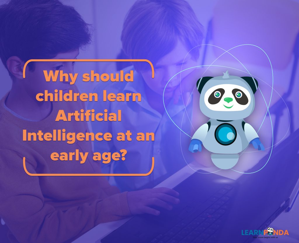 Why should children learn AI at an Early Age?